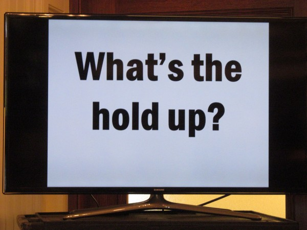 Gov. Paul LePage posted this television monitor outside his office in the State House recently, which scrolled messages about how long it's been since the governor presented legislators with his biennial budget proposal and plan to repay hospitals millions in past debt.