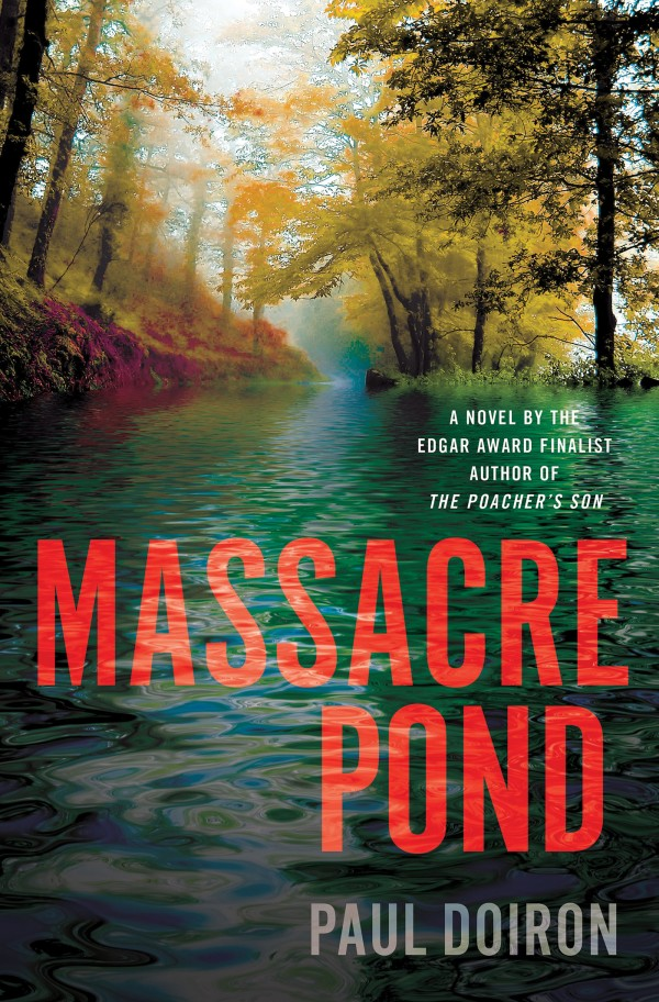 MASSACRE POND, by Paul Doiron