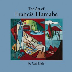 """The Art of Francis Hamabe,"" by Carl Little"