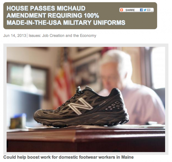 Rep. Mike Michaud's website marks passage of an amendment that requires any footwear provided to members of the Armed Forces upon initial entry be made in America.