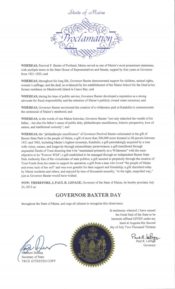 A proclamation by Gov. Paul LePage declaring July 24, 2013, to be Governor Baxter Day throughout Maine.