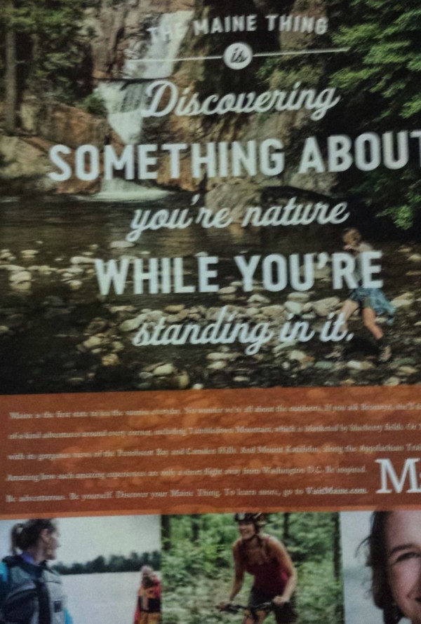 A Maine Office of Tourism ad touts &quotThe Maine Thing&quot to prospective tourists on the back page of The Washington Post Magazine on Sunday, July 7, 2013.