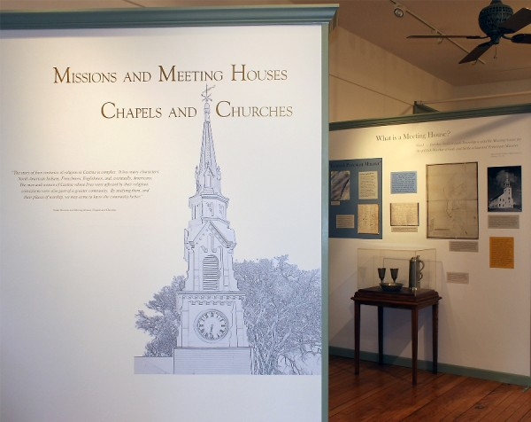 The Castine Historical Society's seasonal exhibit, &quotMissions and Meeting Houses, Chapels and Churches&quot, features the four churches of Castine.