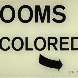 A 1929 restroom sign, one of the items from the Jean Byers Sampson Center for Diversity in Maine, at the University of Southern Maine in Portland.