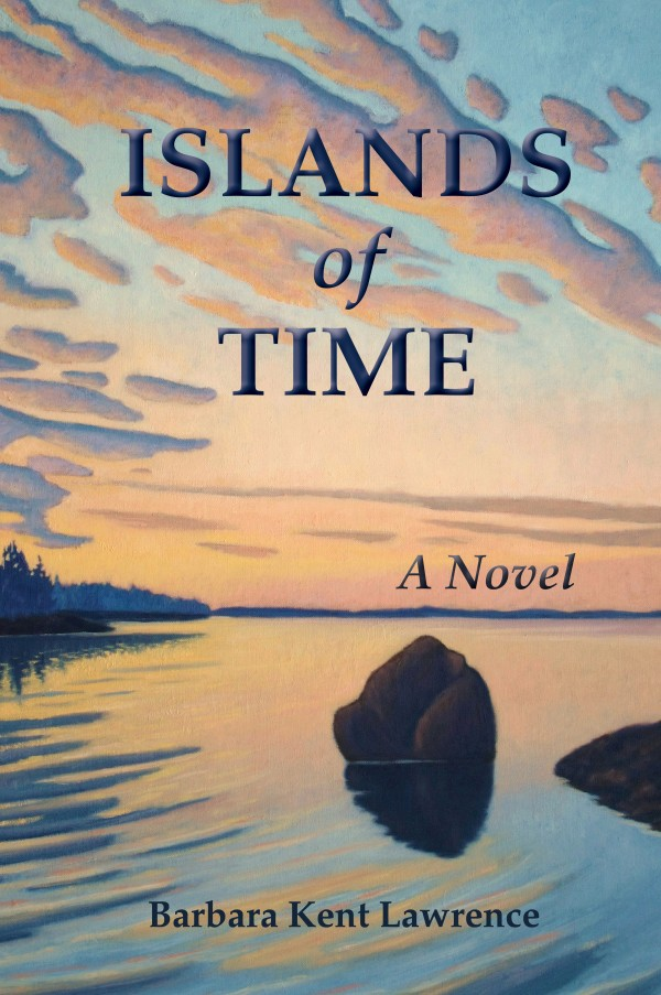 &quotIslands of Time,&quot by Barbara Kent Lawrence