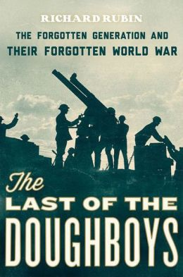 """The Last of the Doughboys,"" by Richard Rubin"