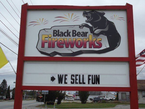 Black Bear Fireworks store in Machias advertises, 'We Sell Fun.'
