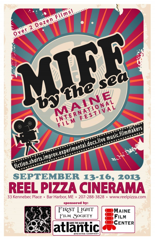 MIFF By-the-Sea brings new films from Maine and the world to Bar Harbor the weekend of Sept 13 - 16.