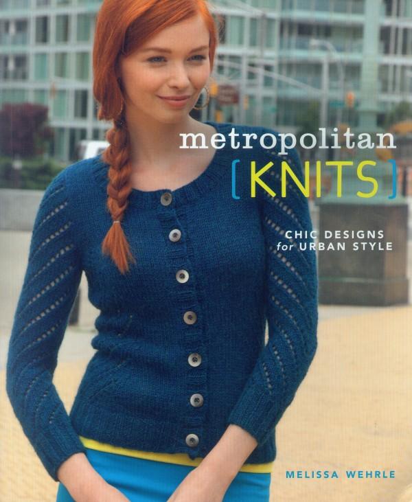 &quotMetropolitan knits&quot by Melissa Wehrle