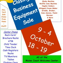 Business Equipment Sale at Maine Coast Welcome Center 9am-4pm 10-18&19