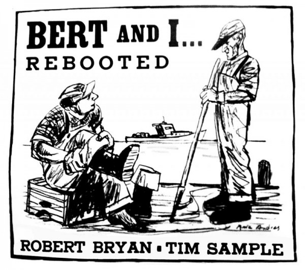 The cover art for Tim Sample and Bob Bryan's new album, &quotBert & I Rebooted.&quot