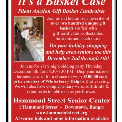 HSSC's &quotIt's a Basket Case&quot runs from December 2nd through the 6th.  All proceeds go to help Bangor Area Seniors at the Center.