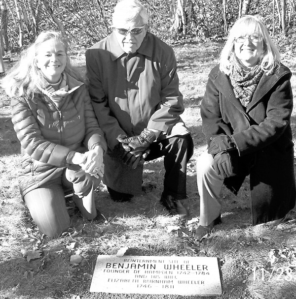 During a ceremony held at Crosby Street Cemetery in Bangor, a memorial marker was placed at the graves of Benjamin Wheeler, who founded Hampden, and his wife, Elizabeth. Among those participating in the ceremony were (from left) Allison Berube of Hampden, former Bangor Mayor Nelson Durgin, and current Hampden mayor Janet Hughes.