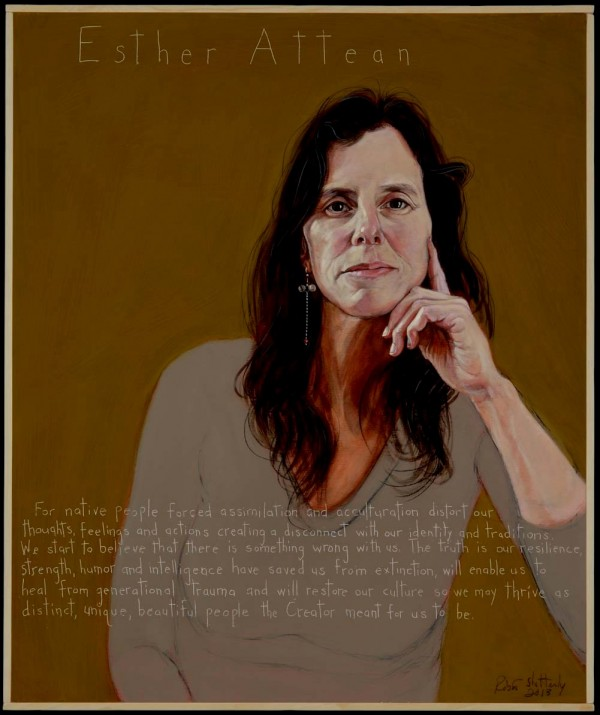 A portrait of Esther Attean by Robert Shetterly of Brooksville, as part of his &quotAmericans Who Tell the Truth&quot series. Attean is a co-founder of the Maine Wabanaki-State Child Welfare Truth and Reconciliation Commission process.