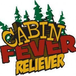 Cabin Fever Reliever a hit