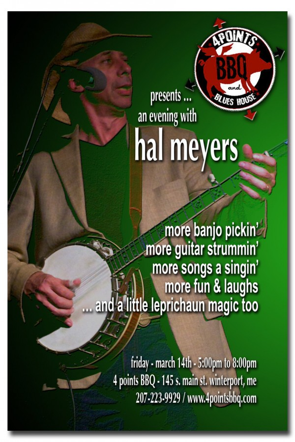 Hal Meyers appearing at the 4Points BBQ in Winterport - March 14th