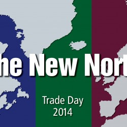 Trade Day 2014 - The New North