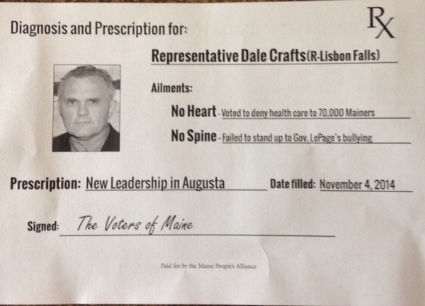 This flier, paid for by the Maine People's Alliance, was distribute in House District 104, which is represented by Republican Rep. Dale Crafts. Crafts uses a wheelchair, and Republicans were outraged by the language criticizing him for not &quotstanding up&quot to Gov. Paul LePage.