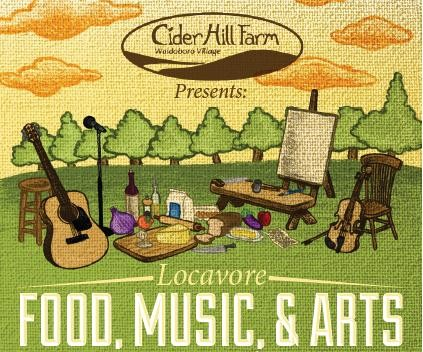 2nd Annual Locavore Food, Music & Arts Festival takes place July 19th on the grounds of Cider Hill Farm, Waldoboro.