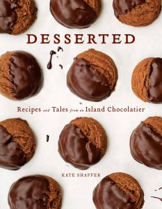 Desserted: Recipes and Tales from an Island Chocolatier by Kate Shaffer