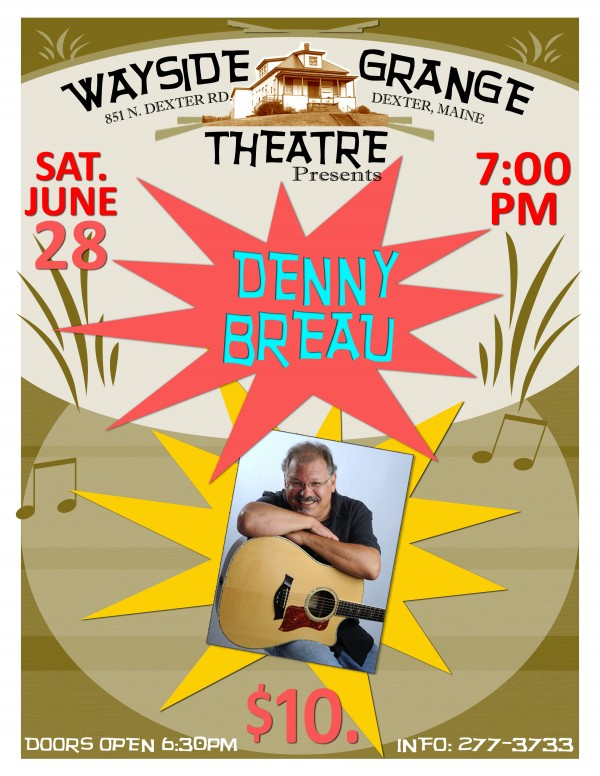 Denny Breau plays at Dexter's Wayside Theatre on Sat. June 28 at 7 pm