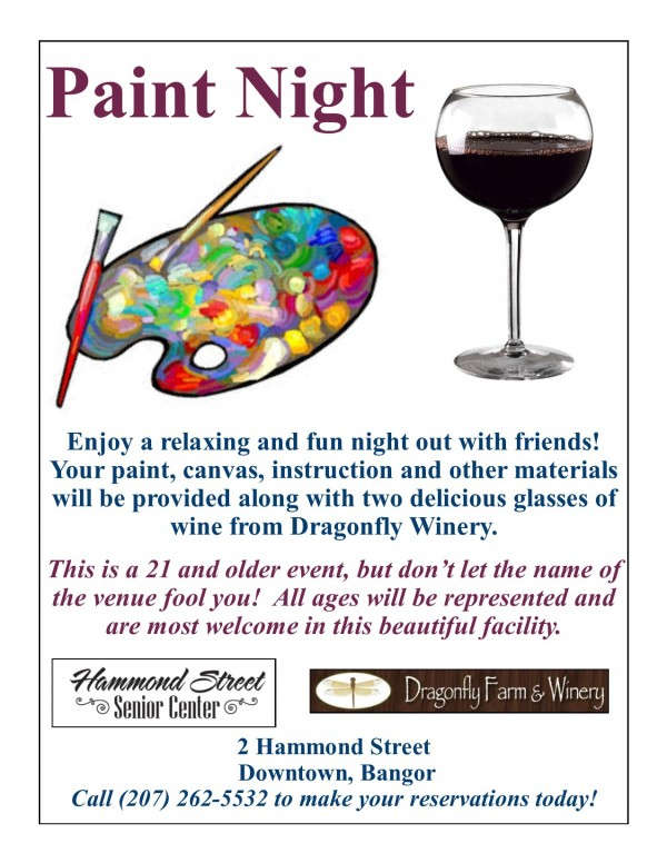 Paint Night June 20th 6-9:00 PM 207-262-5532 for more information.