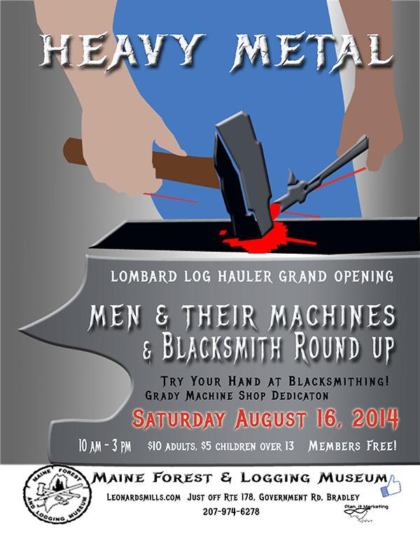 Heavy Metal! Men & Their Machines, Blacksmith Round-up Saturday, August 16, 2014