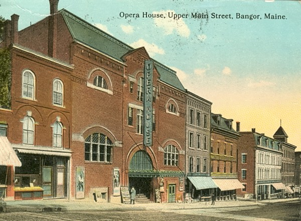 The Bangor Opera House on Main Street before it burned in a fire in 1914.