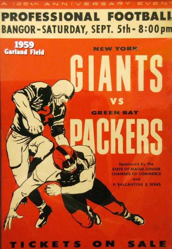 This vintage poster advertised the Giants-Packers football game that took place on Garland Field in Bangor on Sept. 5, 1959.