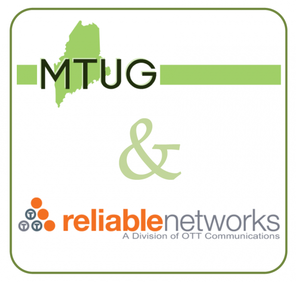 Co-sponsored by MTUG and Reliable Networks, a division of OTT Communications