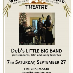 Deb's Little Big Band plays at Dexter Wayside Theatre