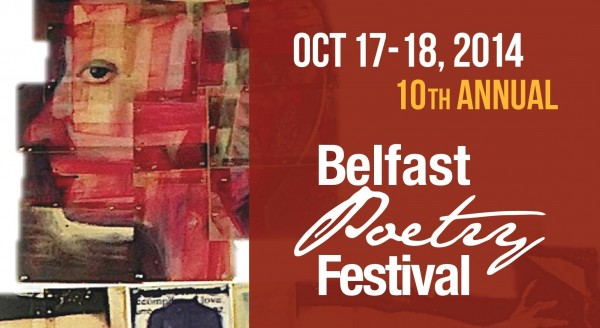 Tenth Annual Belfast Poetry Image by Maryjean Viano Crowe