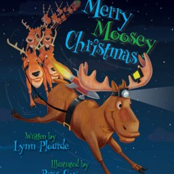 Merry Moosey Christmas, by Lynn Plourde and Russ Cox