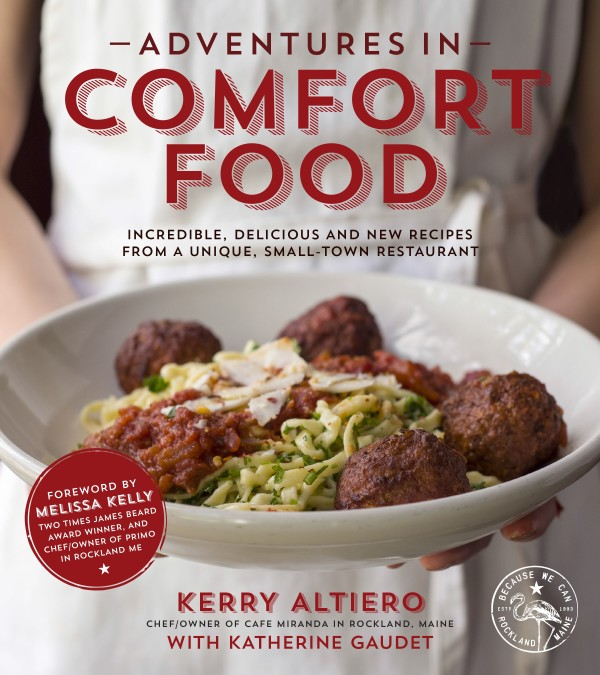 New cook book from Cafe Miranda chef/owner Kerry Altiero came out in October delivering a fresh and fun take on his classic dishes and irreverent humor.