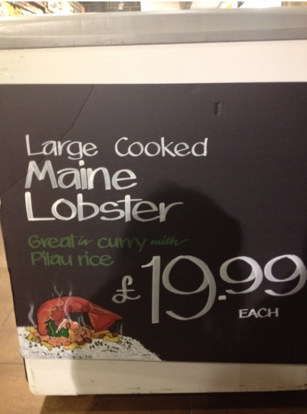 BDN blogger Christina Lemieux Oragano, who grew up in a lobstering family in Cutler and now lives in England, says lobster has become very popular in that country in recent years. This sign at a Whole Foods grocery store in London earlier this year promotes a cooked Maine lobster for sale at what would amount to about $31.25 U.S.