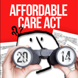 The Affordable Care Act - What Does It Mean For You?