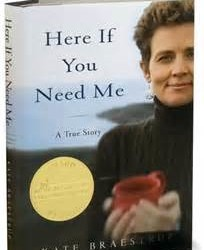 National Best Seller, Here If You Need Me by author Kate Braestrup