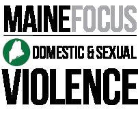 MAINEFOCUSLOGOS_DOMESTIC___SEXUAL_VIOLENCE_10886607 (1)