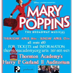 Mary Poppins shows at Thornton Academy will run from April 9-12, 2015.