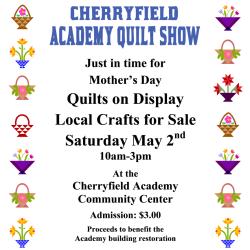 Cherryfield Academy Quilt Show