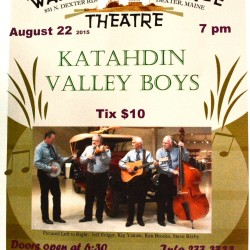 The Katahdin Valley Boys play at Dexter Wayside Theatre Sat. Aug. 22 at 7 pm