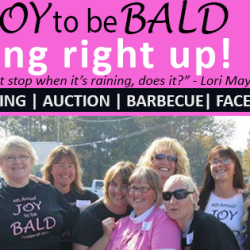 6th Annual Joy to be Bald Fundraiser
