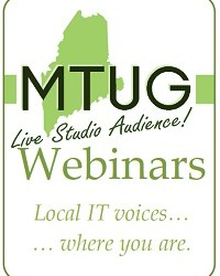 Maine Technology Users Group - Webinars