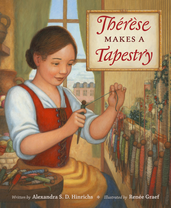 &quotTherese Makes a Tapestry&quot is a new book by Bangor author Alexandra S. D. Hinrichs.