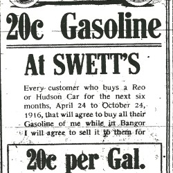 If you bought an automobile in Bangor a century ago, some dealers offered cheap gasoline as well.