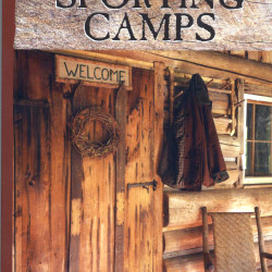 """Maine Sporting Camps,"" by George Smith"
