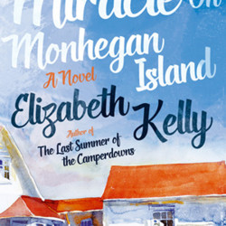 """The Miracle on Monhegan Island"" by Elizabeth Kelly"