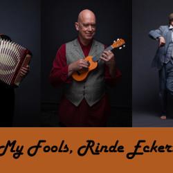 "Rinde Eckert, ""My Fools"""