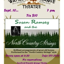 "Fiddlehymns- traditional hymns and tunes interpreted ""North Country"" style by Susan Ramsey on Sat. Sept. 10 at 7 pm at Dexter Wayside Theatre"