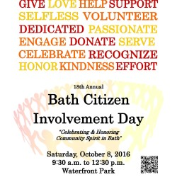The 18th annual Bath Citizen Involvement Day is scheduled to be held Saturday, Oct. 8, 2016 from 9:30 a.m. to 12:30 p.m. at Waterfront Park.